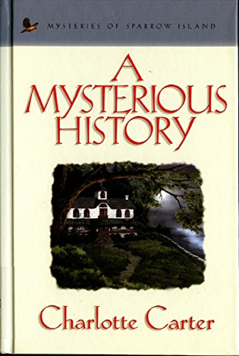 A Mysterious History (Mysteries of sparrow island)