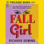 Fall Girl | Richard Deming