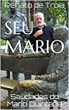 capa de Seu Mario: Saudades do Mario Quintana