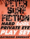 img - for HARD COOL PRIVATE EYE PLAY SET book / textbook / text book
