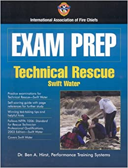 Book Exam Prep: Technical Rescue-Swift Water (Exam Prep (Jones & Bartlett Publishers))