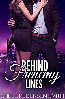 Behind Frenemy Lines by [Chele Pedersen Smith]