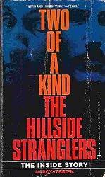 Two of a Kind: The Hillside Strangler (Signet)
