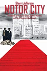 Motor City: The odyssey of the war on drugs, scales of injustice and two of America's Most wanted by Sherri Jefferson (2016-01-08) Paperback