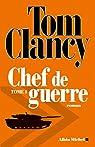 Chef de guerre - tome 1 par Clancy