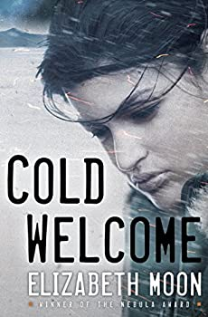 Cold Welcome by Elizabeth Moon science fiction book reviews