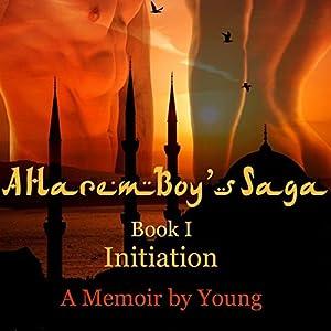 Initiation (A Harem Boy's Saga Book 1) Audiobook