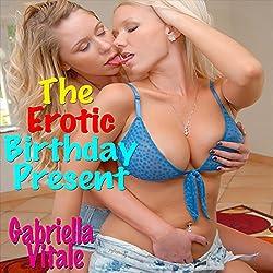 The Erotic Birthday Present