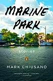 Marine Park, Mark Chiusano, 0143124609