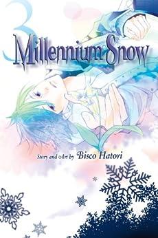 Millennium Snow, Vol. 3 by [Hatori, Bisco]