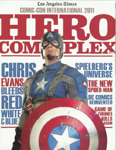 """Los Angeles Times Comic-Con International 2011 Magazine """"Hero Complex"""" with Chris Evans as Captain America on the cover from Captain America"""