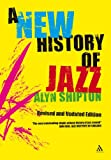 Image of A New History of Jazz: Revised and Updated Edition