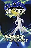 img - for Cloak and Dagger: Runaways and Reversals book / textbook / text book