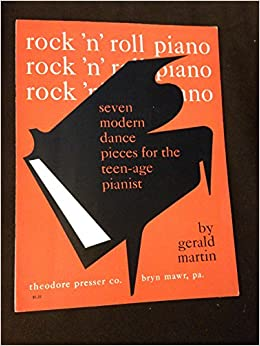 rock n roll piano seven modern dance pieces for the teenage pianist