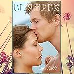 Until Summer Ends | Elana Johnson