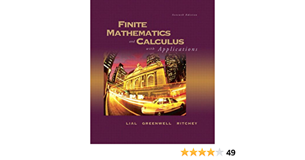 Finite Mathematics and Calculus With Applications