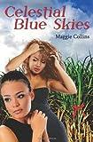Celestial Blue Skies, Maggie Collins, 069202347X