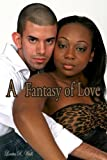 Front cover for the book A Fantasy of Love by Loretta R. Walls