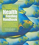img - for The Marine Fish Health and Feeding Handbook by Bob Goemans (2008-06-03) book / textbook / text book