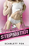 """Maya Mills: """"I've never wanted to be Hunter's stepsister. For the people around me, Hunter seemed only like a brother. As Hunter seems to show interest in me as a woman, I stop caring about what other people would say about us..."""" Hunter Grants tries..."""