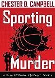 A Sporting Murder (Greg McKenzie Mysteries Book 5)