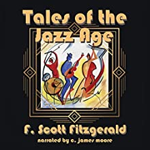 Tales of the Jazz Age Audiobook by F Scott Fitzgerald Narrated by C James Moore
