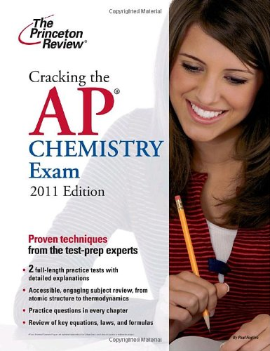 Download Cracking The Ap Chemistry Exam 2011 Edition College Test