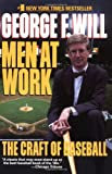 Men at Work, George F. Will, 0060973722
