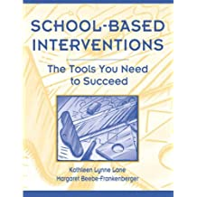 School-Based Interventions: The Tools You Need To Succeed