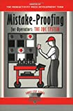 Mistake-Proofing for Operators: The ZQC System (The Shopfloor Series) (Volume 1)