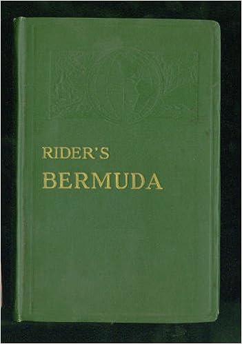 Ilmaiset e-kirjat vievät latauksia Rider's Bermuda: A guide book for travelers B00087A4CE PDF DJVU by Fremont Rider