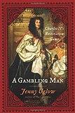 A Gambling Man, Jenny Uglow, 0374281378