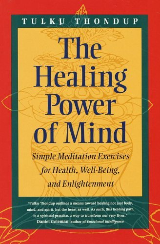 The Healing Power of Mind (Buddhayana S) by Tulku Thondup (1998-02-03) (The Healing Power Of Mind Tulku Thondup)