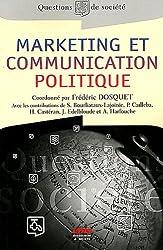 Marketing et communication politique : Théorie et pratique