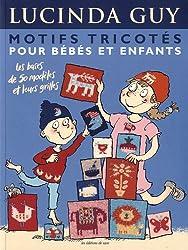 Motifs tricotés pour bébés et enfants