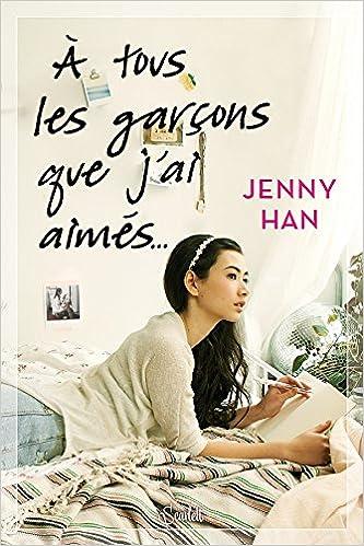 Jenny Han - À tous les garçons que j'ai aimés... sur Bookys