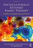 img - for Socioculturally Attuned Family Therapy: Guidelines for Equitable Theory and Practice book / textbook / text book
