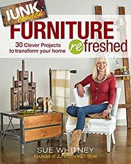 Book Cover: Junk Beautiful: Furniture ReFreshed: 30 Clever Furniture Projects to Transform Your Home