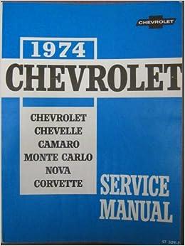 1974 chevrolet chassis service manual covering chevrolet 1974 chevrolet chassis service manual covering chevrolet chevelle camaro monte carlo nova and corvette unabridged 4285 free shipping fandeluxe Gallery