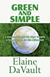 Green and Simple, Elaine DaVault, 145121197X