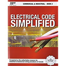 Electrical Code Simplified: Commercial & Industrial - Book 2