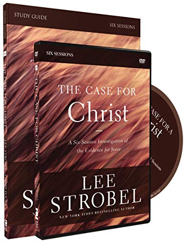 The Case for Christ Study Guide with DVD: A Six-Session Investigation of the Evidence for Jesus (Preparation For The Coming Of Jesus Christ)