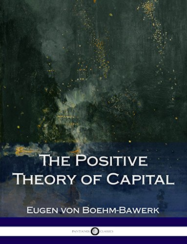 The Positive Theory Of Capital Illustrated