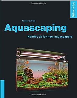 Aquascaping - Handbook for new aquascapers