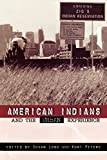 img - for American Indians and the Urban Experience (Contemporary Native American Communities) book / textbook / text book