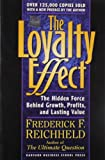 The Loyalty Effect, Thomas Teal and Frederick F. Reichheld, 1578516870