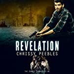 The Zombie Chronicles - Book 6 - Revelation : Apocalypse Infection Unleashed Series | Chrissy Peebles