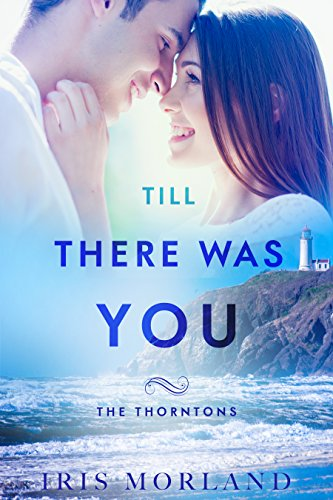 Till There Was You (Love Everlasting) (The Thorntons) by [Morland, Iris]