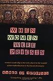 When Women Were Priests, Karen J. Torjesen, 0060686618