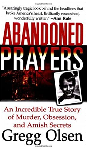 Abandoned Prayers: The Incredible True Story of Murder,